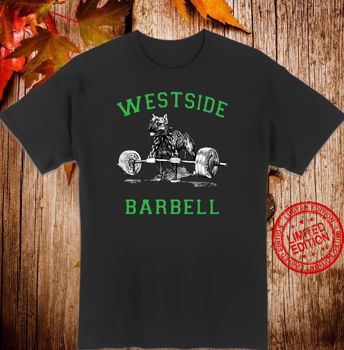Westside barbell shirt