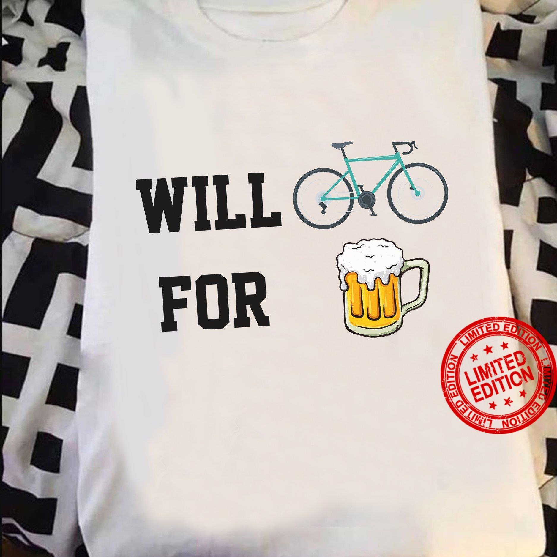 Will Biker For Beer Shirt