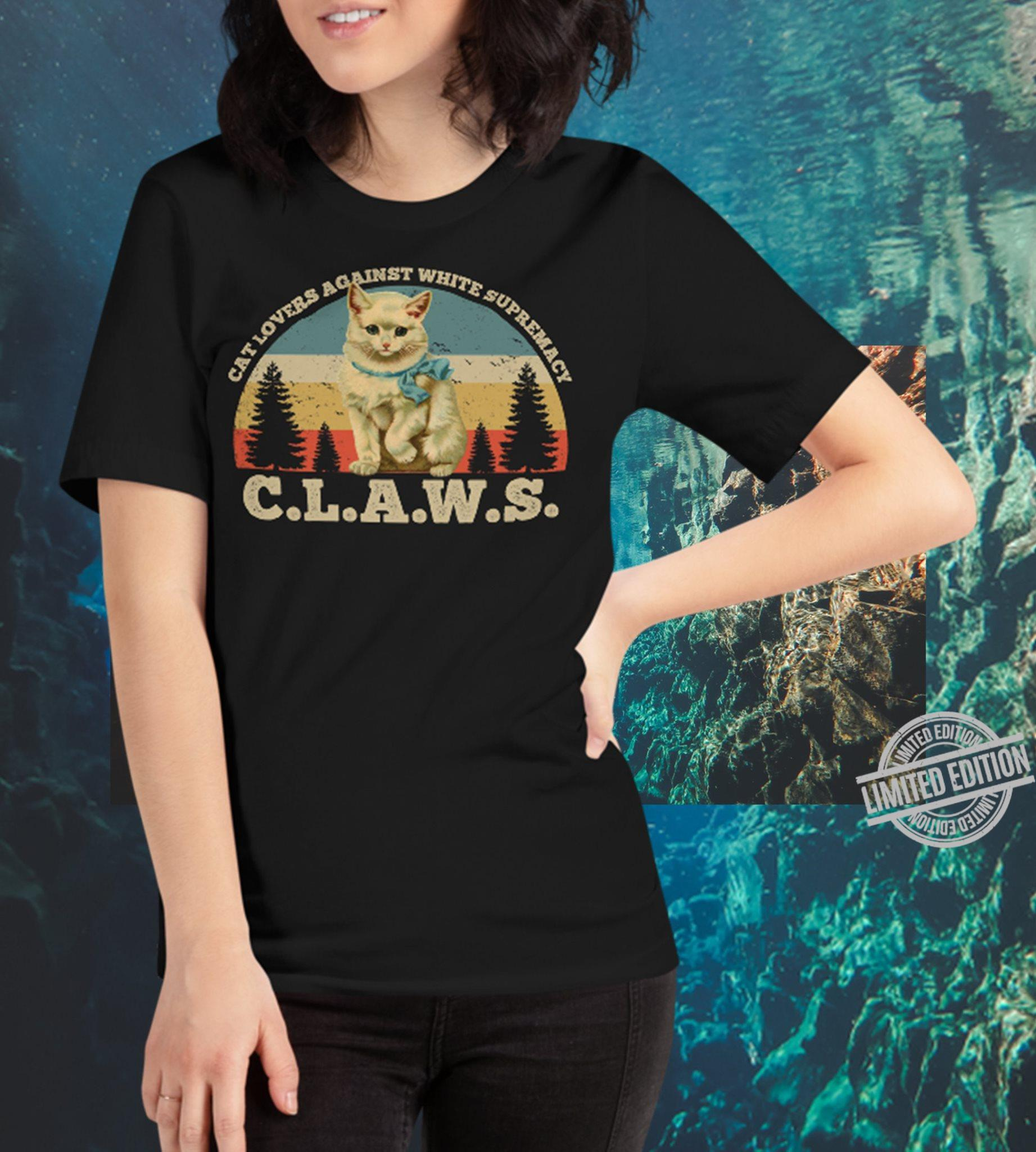 Cat Lovers Against White Supremacy Claws Shirt
