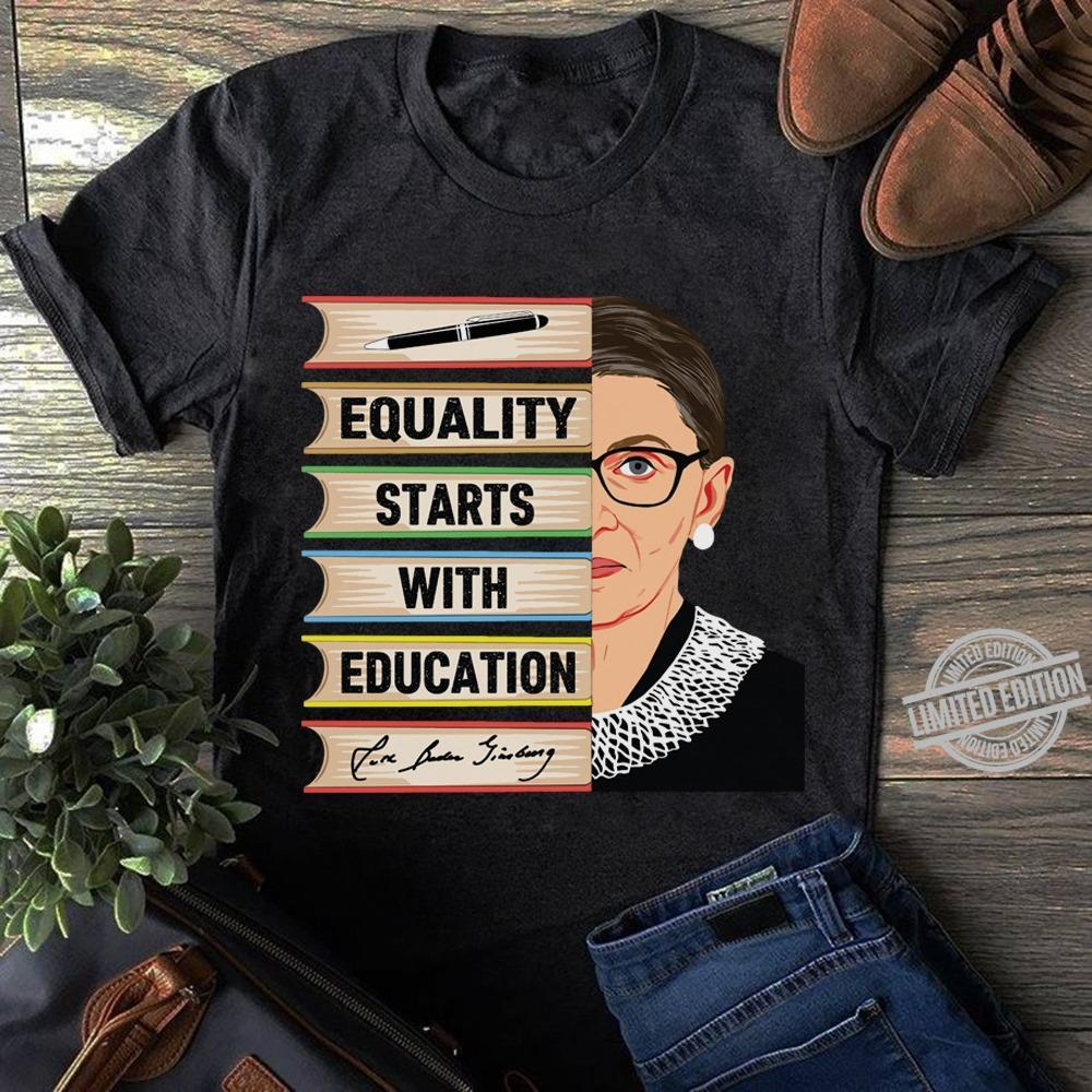 Equality Starts With Education Shirt
