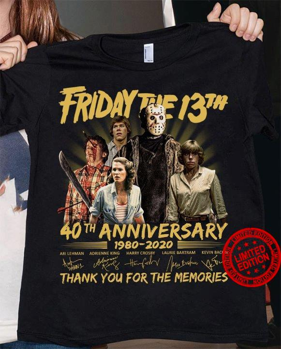 Friday The 13th 40th Anniversary 1980-2020 Thank You For The Memories Shirt
