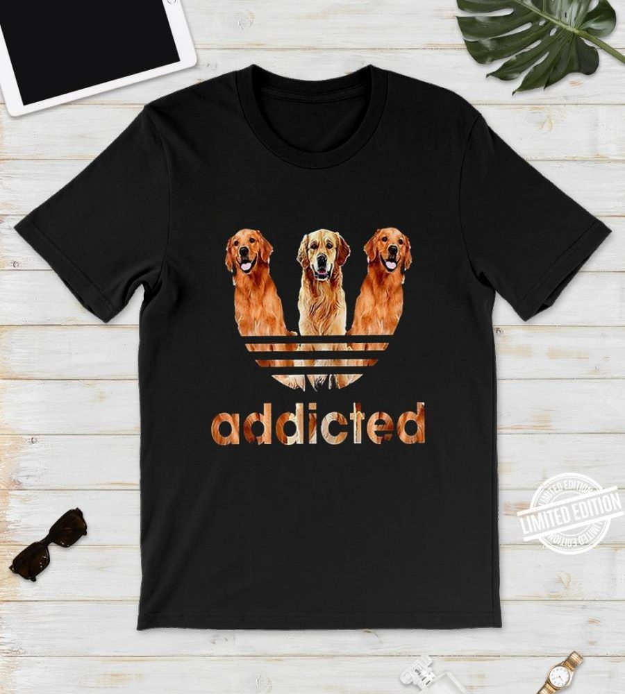 Golden Retriever Addicted Shirt