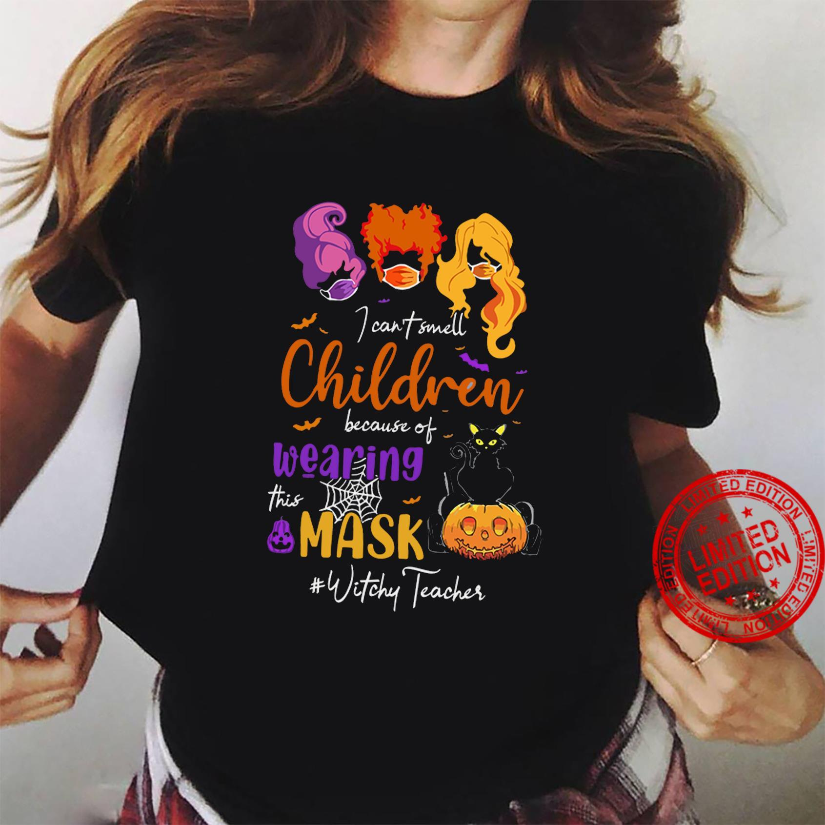 I Can't Smell Children Because Of Wearing This Mask Witches Teacher Shirt ladies tee