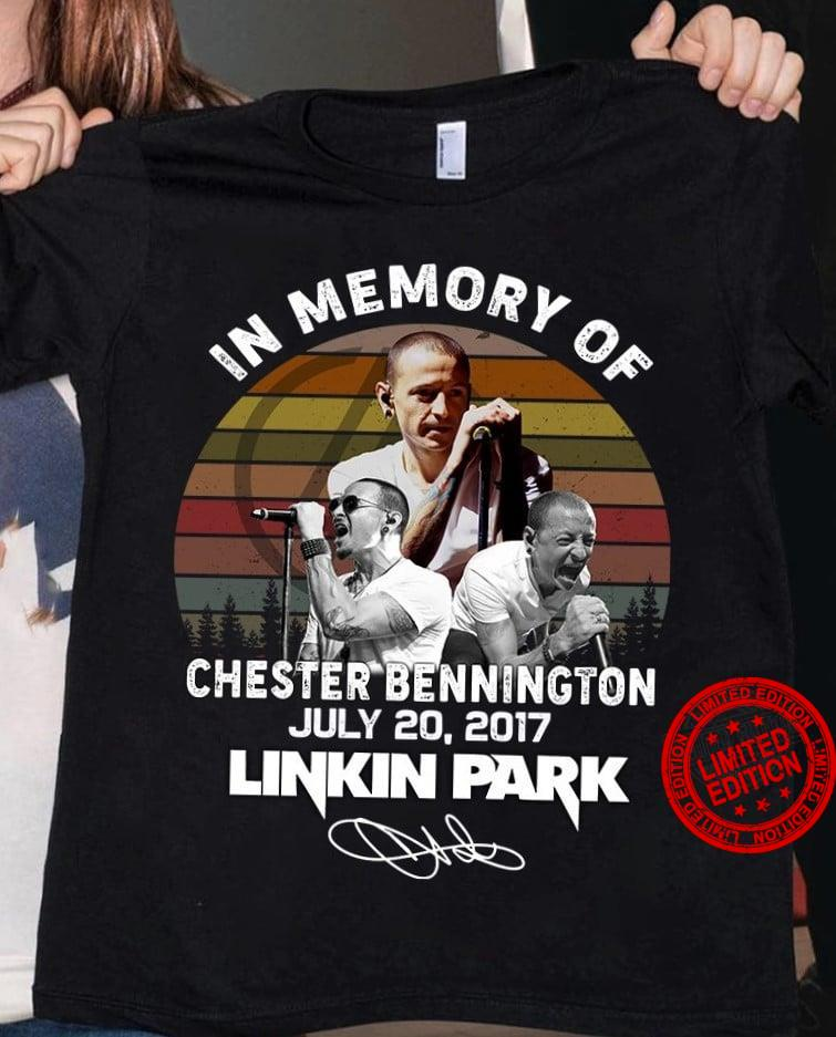 In Memory Of Chester Bennington July 20 2017 Linkin Park Shirt