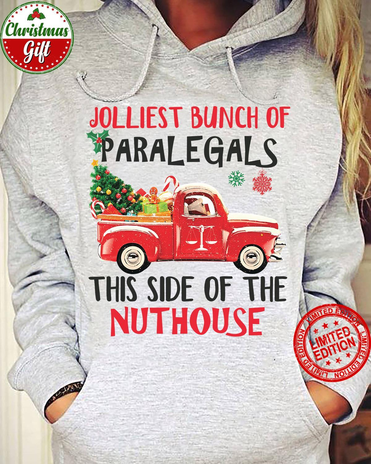 Jolliest Bunch Of Paralegals This Side Of The Nuthouse Shirt