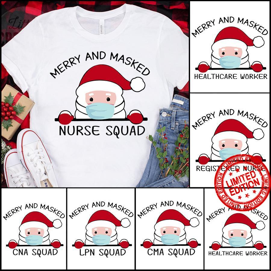 Merry And Masked Nurse Squad Shirt