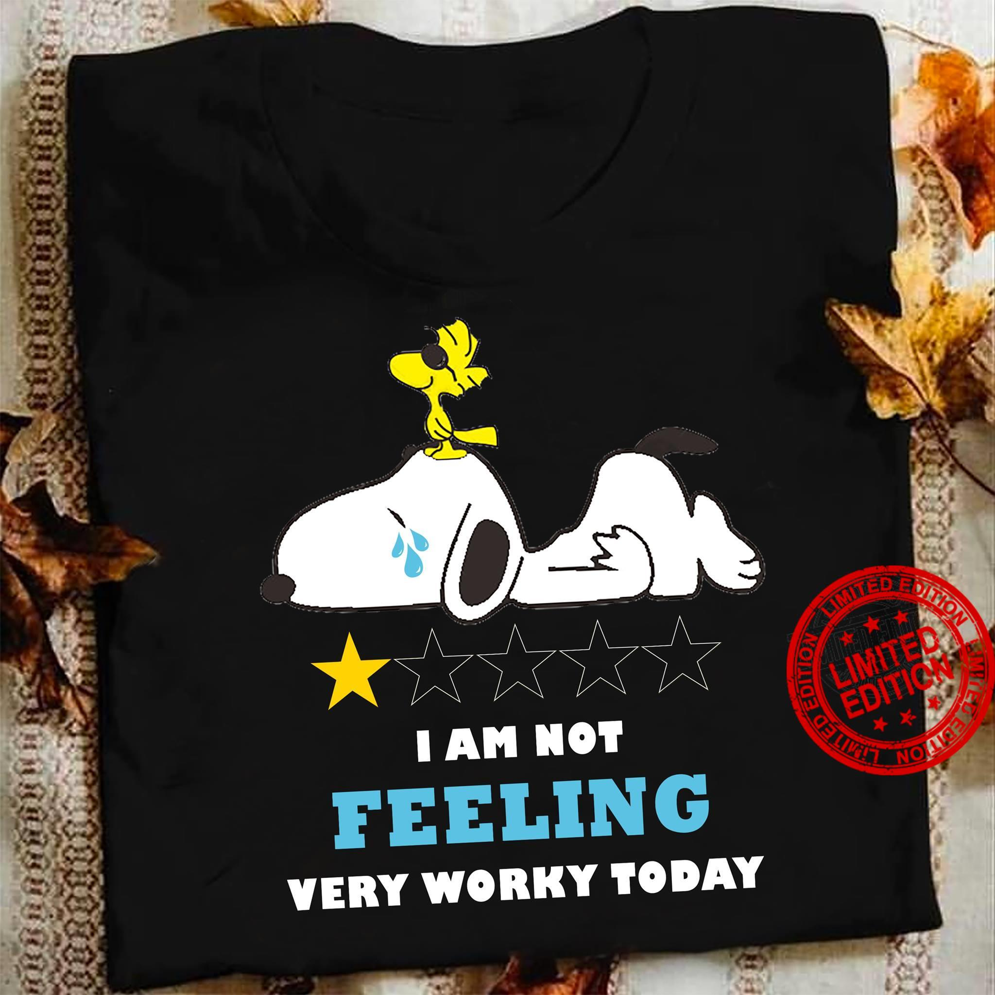 Snoopy I Am Not Feeling Very Worky Today Shirt