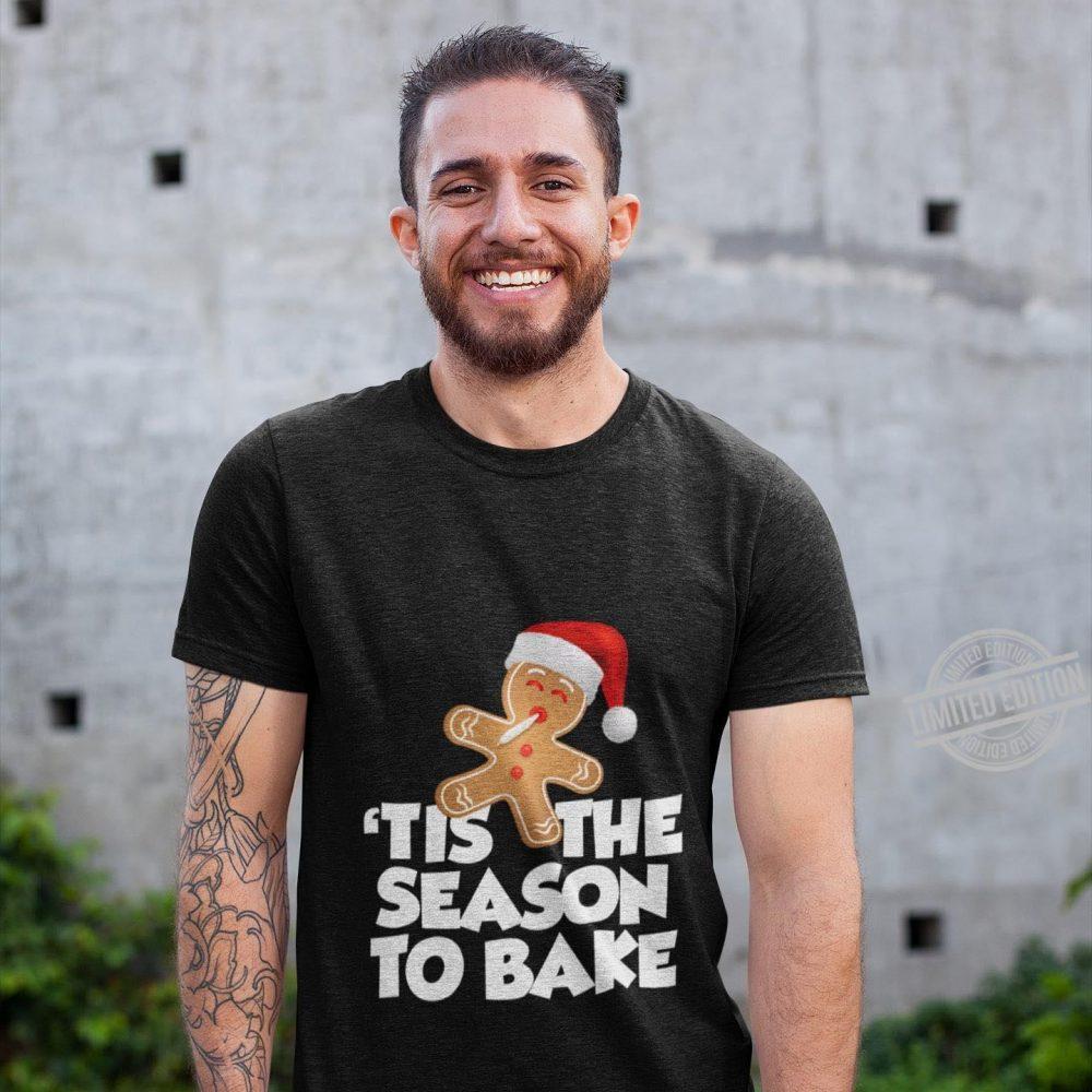 Tis The Season To Bake Cookie Santa Shirt